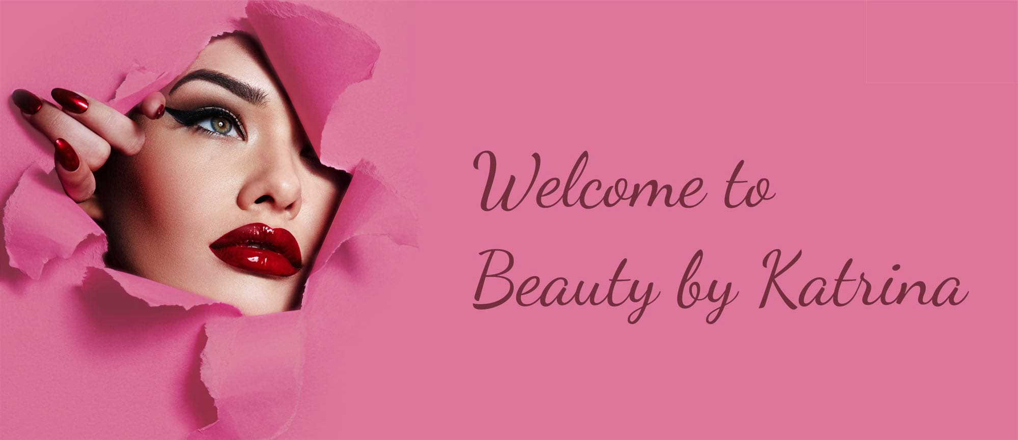 welcome to Beauty by Katrina home banner